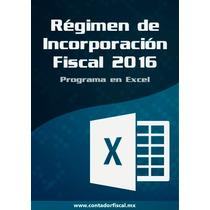 Programa Contabilidad Régimen De Incorporación Fiscal 2016