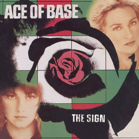 Ace Of Base The Sign Vinilo Nuevo Importado