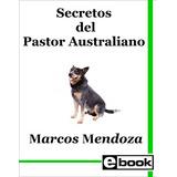 Pastor Australiano - Libro Adiestramiento Cachorro Adulto