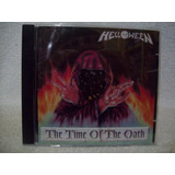 Cd Helloween- The Time Of The Oath