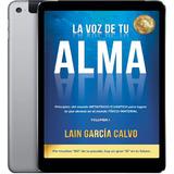 Pack Completo De 7 Libros La Voz De Tu Alma Lain Garcia Pdf