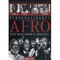 Personalidades Afro Que Mudaram O Mundo/ciranda