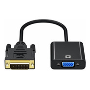 Cable Adaptador Conversor Dvi 24+1 A Vga 1080p - Anmck