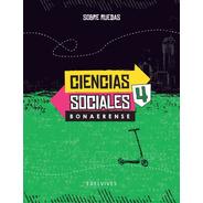 Sobre Ruedas - Ciencias Sociales 4. Bonaerense