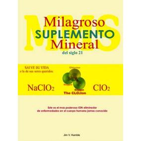 Libro: Milagroso Suplemento Mineral Del Siglo 21 - Pdf