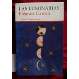 Las Luminarias - Eleanor Catton - Rústico