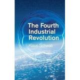 The Fourth Industrial Revolution; Klaus Schwab (ingles)
