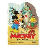 Libro : Mickey Y El Robot/ Mickey And The Robot (mis Anim..