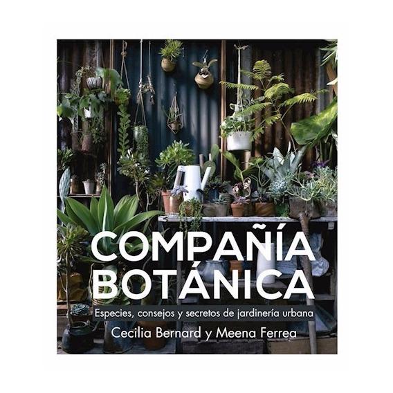 Compa?ia Botanica - Bernard / Ferrea - Grijalbo Rh