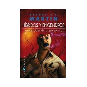 Híbridos Y Engendros: Autobiografía Literaria 2 Envío Gratis