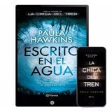 Escrito En El Agua Paula Hawkins 2 Libros - Digital