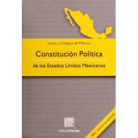 Constitución Política De Los Estados Unidos Mexicanos 180 Ed