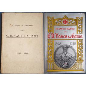 Livro Futebol Vasco Da Gama 50 Anos De Glorias 1898-1948