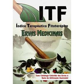 Livro Itf Índice Terapêutico Fitoterápico - Ervas Medicinais
