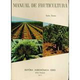 Livro Manual De Fruticultura - Salim Simão - 530 Paginas