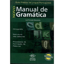 Novo Manual De Gramatica - Luiz Fernando Mazzarotto