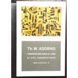 Composición Para El Cine, El Fiel Competidor Th. W. Adorno