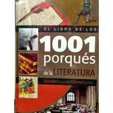 Literatura, Los 1001 Porqués De La - Nuevo
