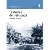 Las Torres De Trebisonda - Macaulay, Rose