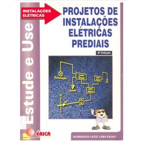Projetos De Instalacoes Eletricas Prediais 6ªed - Domingos L