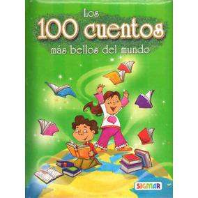 Libro: 100 Cuentos Mas Bellos Del Mundo ( Sigmar)
