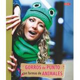 Gorros De Punto Con Formas De Animales (cp - Se Envío Gratis