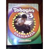 Caligrafia Tobogan 3er Grado Editorial Actualidad