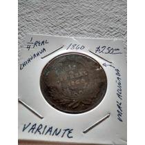 Moneda 1/4 De Real 1860 1861 1865 1866 Chihuahua