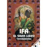 Gran Libro De Ifa Ceremoniales Mas Obsequio