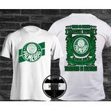 Camiseta Palmeiras Todos Os Homens Nascem Iguais Os Melhores