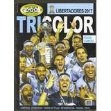 Revista Goool Gremio Tri Campeão Libertadores 2017 + Poster