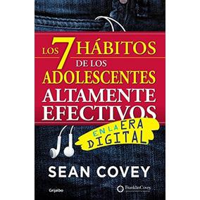 Libro Los 7 Hábitos De Los Adolescentes Altamente Efectivos: