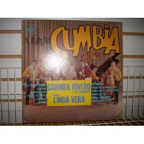 Carmen Rivero Y Su Conjunto - A Bailar La Cumbia Lp Nacional
