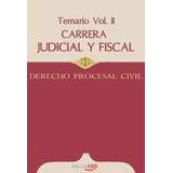 Carrera Judicial Y Fiscal. Derecho Procesal Civil. Temario V