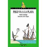 Pisco Va A La Playa(libro Infantil)