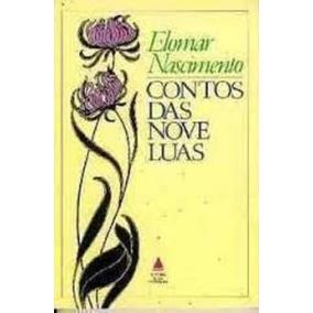 Livro Contos Das Nove Luas Elomar Nascimento