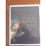 Netter 6° Edición + Moore 7° Edición