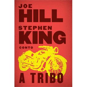 A Tribo Joe Hill $ Stephen Kin