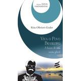Viva O Povo Brasileiro - A Ficçao De Uma Naçao Plural