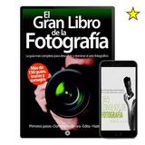 El Gran Libro De La Fotografia Colección 40 Libros
