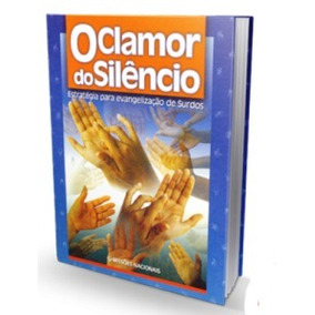 Manual De Libras Sinais Bíblicos O Clamor Do Silencio