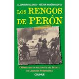 Libro Los Rengos De Peron De Hector Cuenya