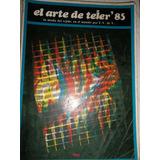 El Arte De Tejer 85 Editorial Atlántida Muy Buen Estado