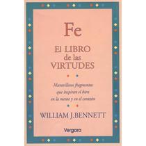 Fe. El Libro De Las Virtudes.