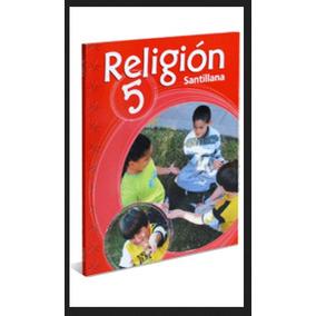 Libro De Religion 5 Y 4 De La Editorial Santillana