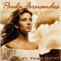 Cd Paula Fernandes - Dust In The Wind (954437)