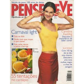 Revista Pense Leve - Nº 92 - Carolina Kasting - Fev. 2000