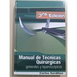 Manual De Tecnicas Quirurgicas Gral Y Laparoscopicas Sardiña