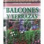 Balcones Y Terrazas: Combinaciones, Plantas, Cu Envío Gratis