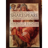 Harold Bloom. Shakespeare: The Invention Of The Human.